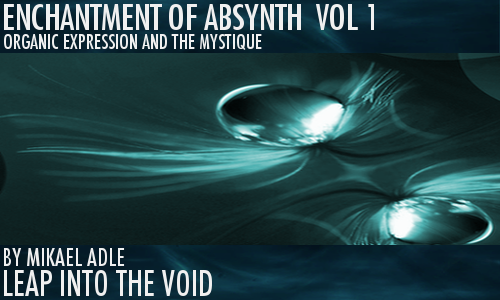 Enchantment Of Absynth Vol. 1
