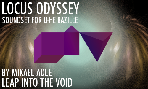 Locus Odyssey for u-he Bazille by Leap Into The Void   VI-CONTROL